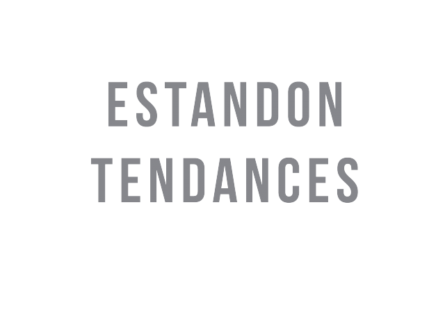 Estandon Tendances